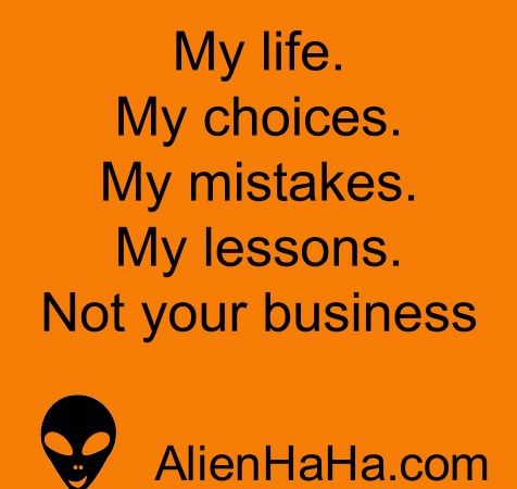 Funny Quotes 78 by Alien Ha Ha
