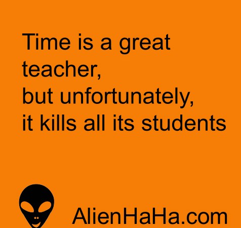Funny Quotes 90 by Alien Ha Ha