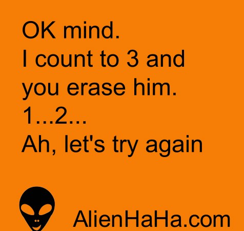 Funny Quote 94 by Alien Ha Ha
