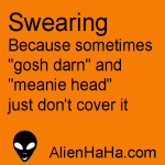 Funny Quotes 32 from Alien HaHa