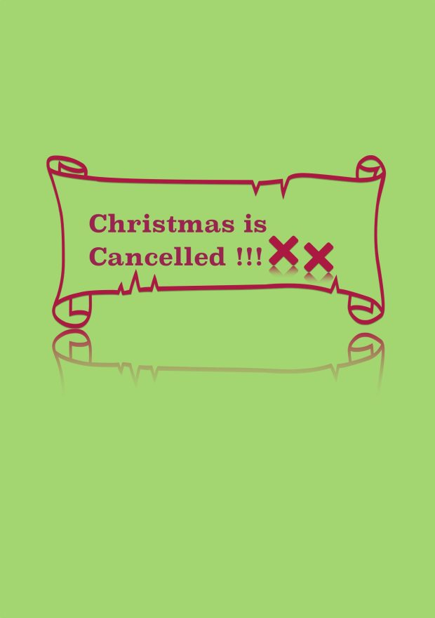 christmas is cancellled