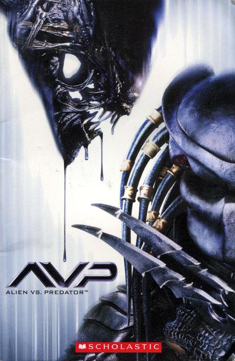 [2007] AVP: Alien vs Predator (Scholastic)