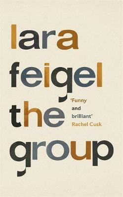The Group by Lara Fiegel: A twentieth-century classic reprised