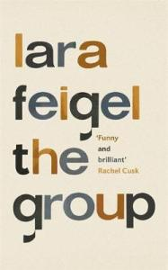 Cover image for The Group by Lara feigel