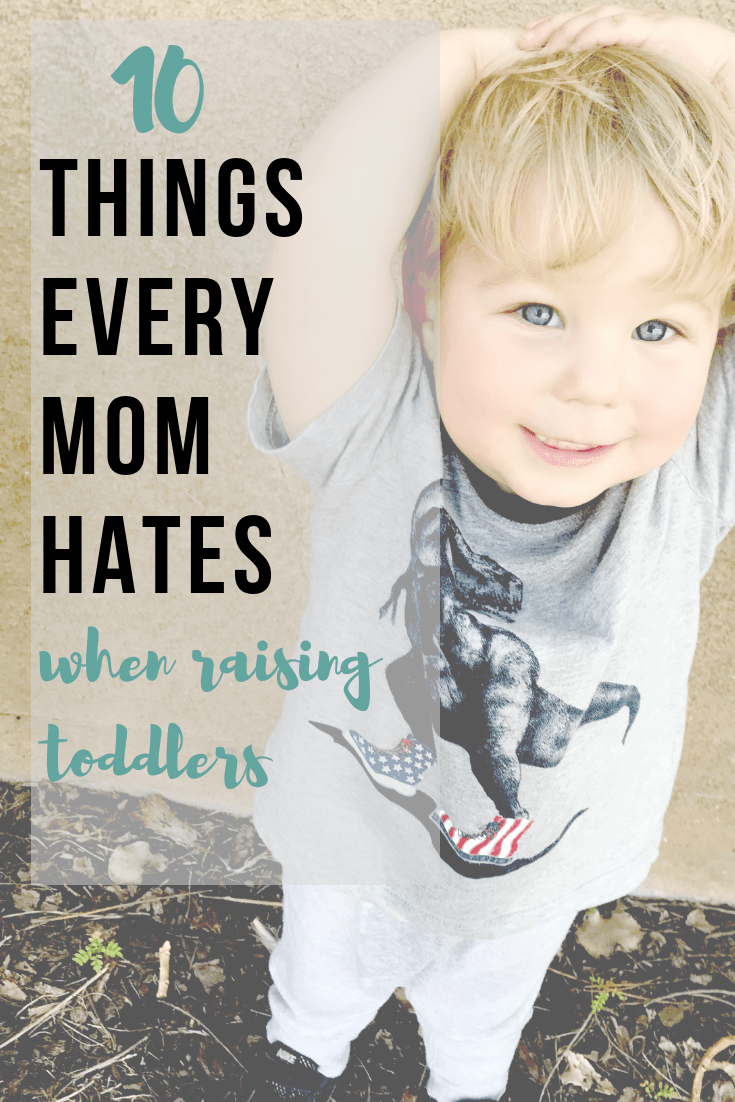 mom humor. toddler humor. You know you're a mom of toddlers when you hate these 10 ordinary things