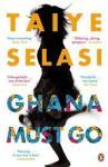 Ghana Must Go, by Taiye Selasi