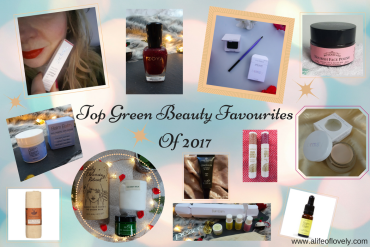 Top Green Beauty Favourites Of 2017