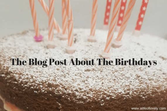The Blog Post About The Birthdays