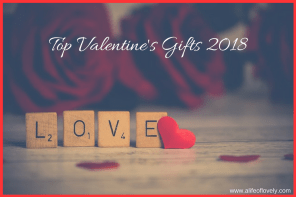 Top Valentine's Gifts 2018