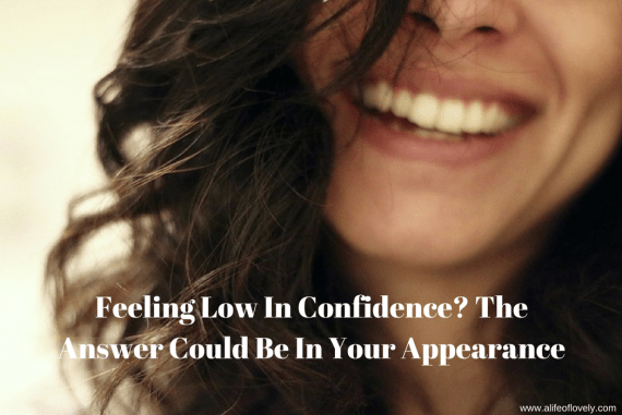 Feeling Low In Confidence? The Answer Could Be In Your Appearance