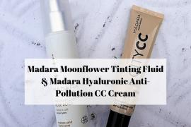 Madara Moonflower Tinting Fluid & Madara Hyaluronic Anti-Pollution CC Cream