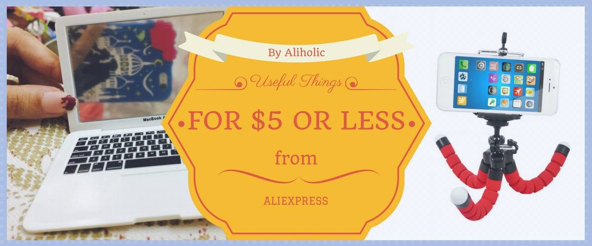 7 Useful Things from AliExpress for $5 or less