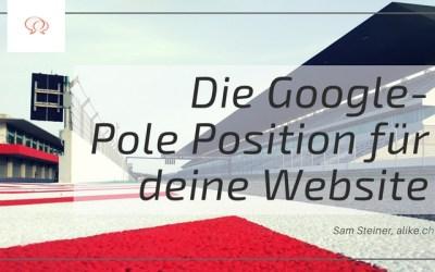 So kommt deine Website bei Google in die Pole-Position