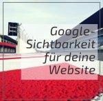 10 Schritte für mehr Sichtbarkeit auf Google