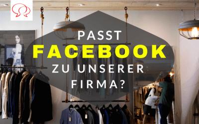 Passt Facebook zu unserer Firma?
