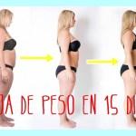Cómo bajar de peso en 15 días en cinco sencillos pasos