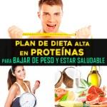 Plan De Dieta Alta En Proteínas Para Bajar De Peso Y Estar Saludable