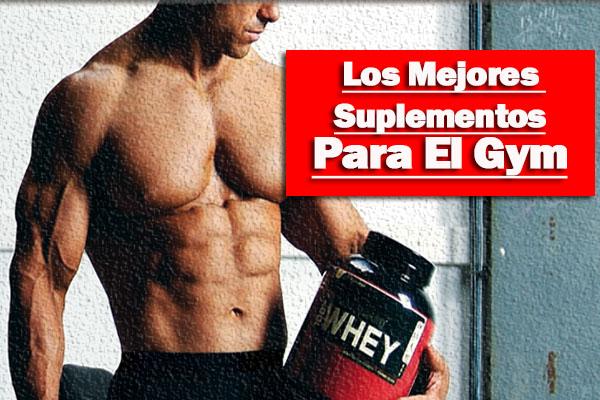 Los mejores suplementos para el gym