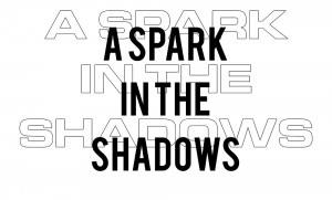 SparkInTheShadows