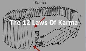 Cele 12 Legi ale Karmei – Cum actioneaza Karma in viata noastra