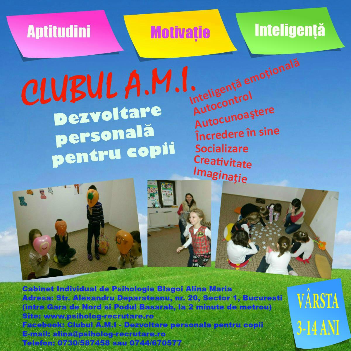 Vineri,  15 ianuarie 2016, orele 18.00 – Dezvoltare personala pentru copii – Clubul A.M.I. (aptitudini, motivatie, inteligenta)