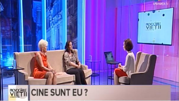 Emisiunea Provocarile Vietii la Speranta TV: Cine sunt eu? – 09.05.2016