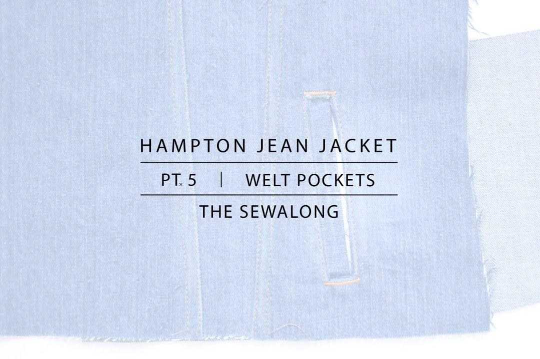 Hampton Jean Jacket Sewalong Pt. 5