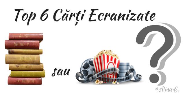 Top 6 Cărți Ecranizate alinas.ro
