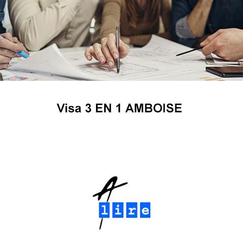 Visa 3 EN 1 AMBOISE
