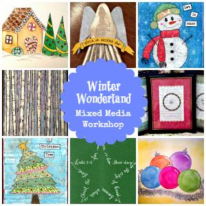 Winter Wonderland Mixed Media Workshop