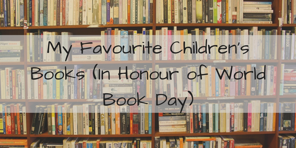 My Favourite Children's Books (In Honour of World Book Day)