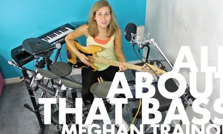 All About That Bass – Meghan Trainor (ONE-GAL BAND COVER)
