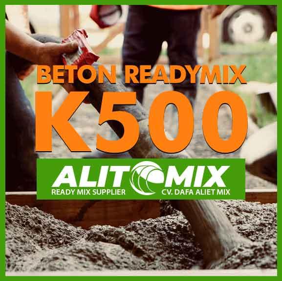 Readymix Beton Mutu K 500