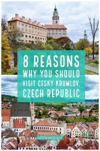 8 Reasons Why You Should Visit Cesky Krumlov