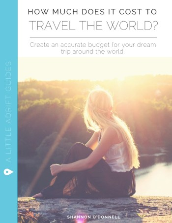 How Much Does it Cost to Travel the World? A full guide to saving and budgeting