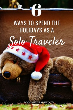 How to spend the holidays as a solo traveler.