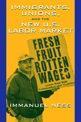 immigrant unions and the new us labor market