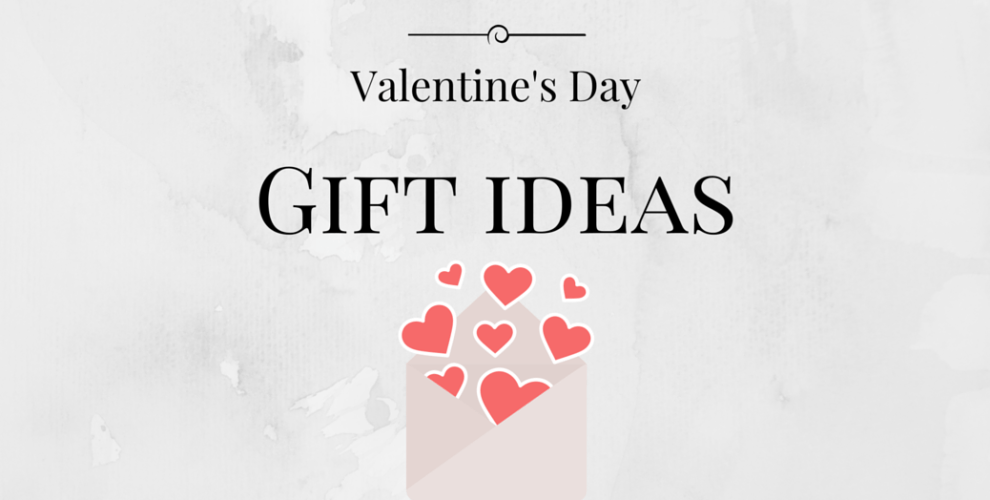 GIFT IDEAS - Valentine's Day - Bekah Molony