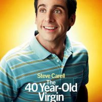 The 40 Year Old Virgin (2005) : Pressure for The Guy Who's Never Done The Deed