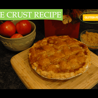Delicious Pie Crust Recipe w/ No Fail Directions (Gluten Free!)