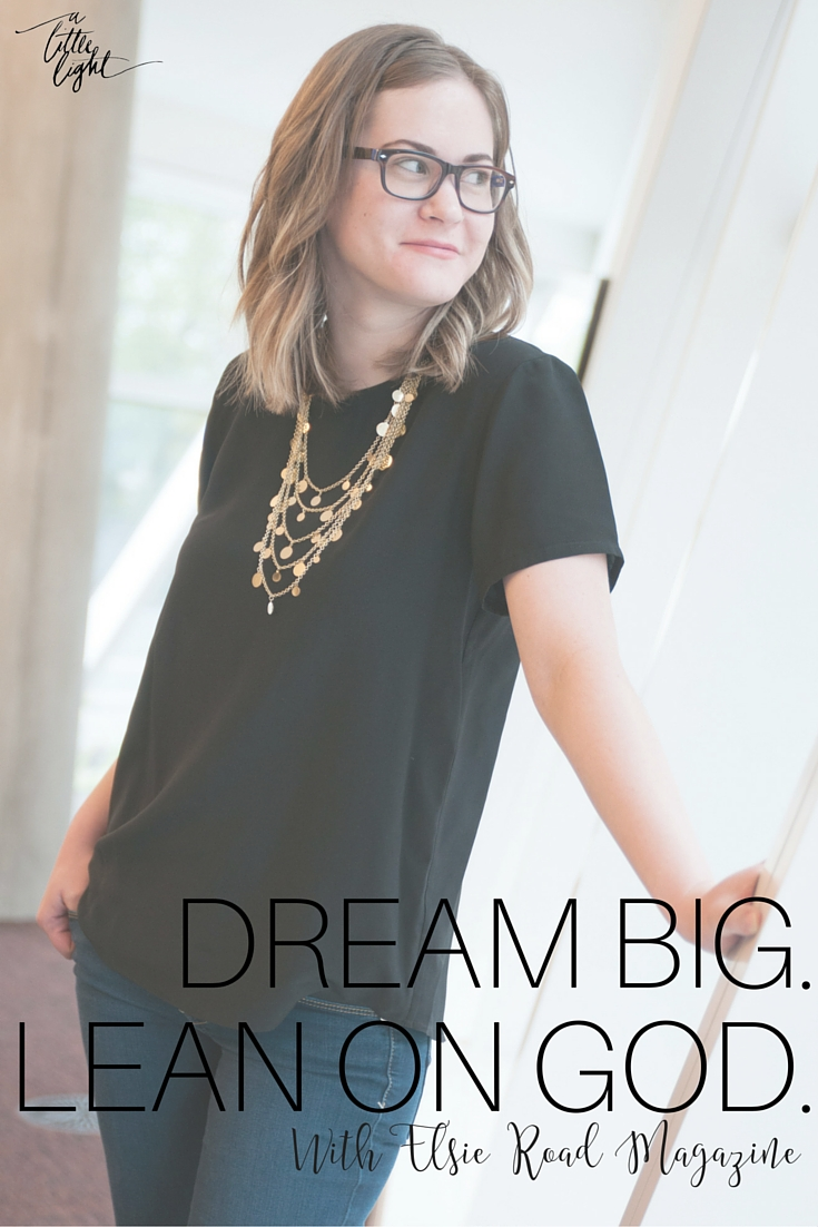 katy from elsie road magazine on dreaming big as a christian