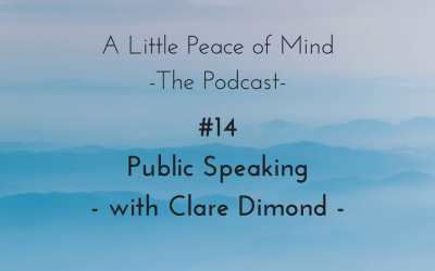 Episode 14: Public Speaking – with Clare Dimond