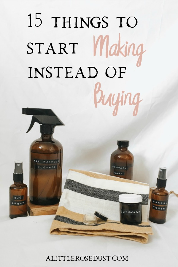 15 thing to start making instead of buying