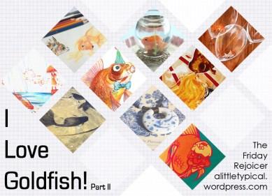 I Love Goldfish Part II TFR
