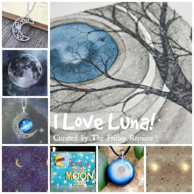 I Love Luna The Friday Rejoicer TFR