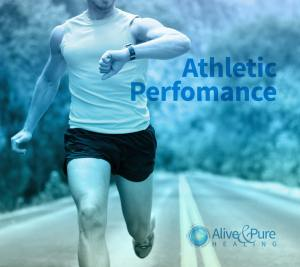 Athletic Performance | Alive and Pure Healing
