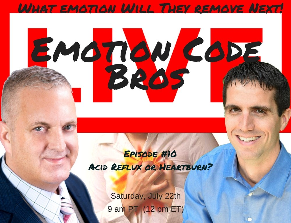 Episode #10 Emotion Code Bros Show — Acid Feeling or burning chest feeling?