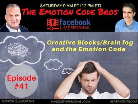 Episode #41 Creative Blocks/Brain fog and The Emotion Code with Michael Losier and John Inverarity