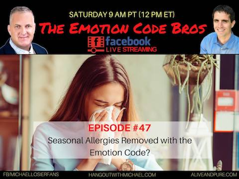 Episode #47 Seasonal reactions causing runny nose?  Can the Emotion Code Help?