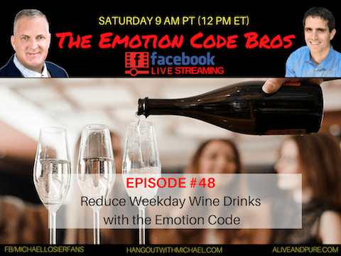 Episode #48 Reduce Wine/Drinks with The Emotion Code Michael Losier and John Inverarity